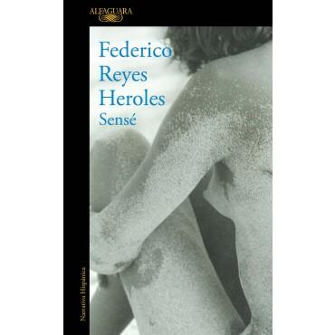 Sensé, de Federico Reyes Heroles